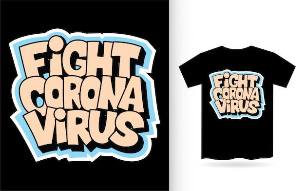 Walcz z wirusem koronowym ręcznie rysowane koszulkę typografii