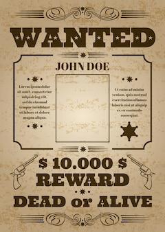 Wanted martwy lub żywy zachodniej stary vintage wektor plakat z trudnej sytuacji tekstury
