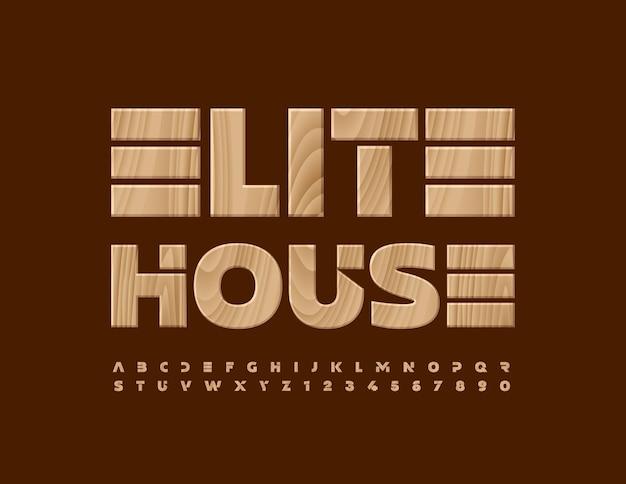 Wektor luksusowe logo elite house z drewnianymi literami alfabetu i cyframi zestaw naturalny wzór czcionki