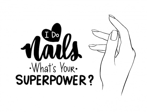 Wektor ręce pięknej kobiety. odręczny napis o paznokciach i manicure.