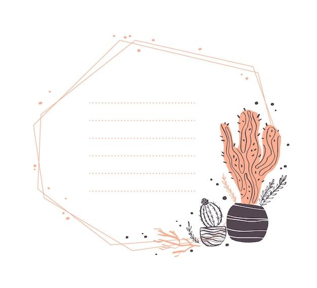 Wektor streszczenie geometrycznej rama z kaktus w doniczce, gałęzie, kompozycje kwiatowe elementy na białym tle. ręcznie rysowane styl szkicu. dobry na zaproszenia ślubne, kartki, tagi itp.