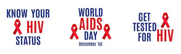 Wektor zestaw napis na białym tle. poznaj swój status hiv. 1 grudnia - światowy dzień aids. przetestuj się na hiv