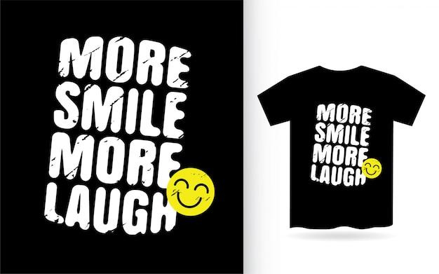 Więcej uśmiechu więcej śmiechu typografii