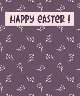 Wielkanocna kartka z gałązkami wierzby. ilustracja wektorowa