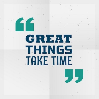 Wielkie rzeczy wymagają czasu motywacyjny cytat napisany na papierze