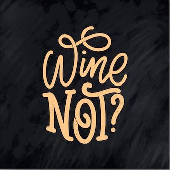 Wino kompozycja napisów w nowoczesnym stylu. koncepcja napoju bar alkoholowy. vintage typografia do druku lub plakatu. wektor