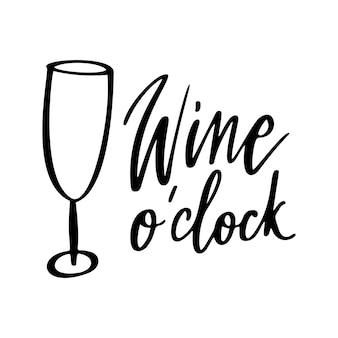Wino o zegar - cytat wektor. pozytywne śmieszne powiedzenie na plakat w kawiarni i barze, projekt koszulki. graficzny napis wino w stylu kaligrafii atramentu. ilustracja wektorowa na białym tle.