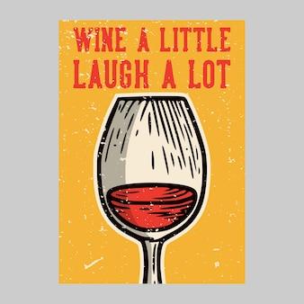 Wino projekt plakatu na zewnątrz trochę się śmiać dużo vintage ilustracji