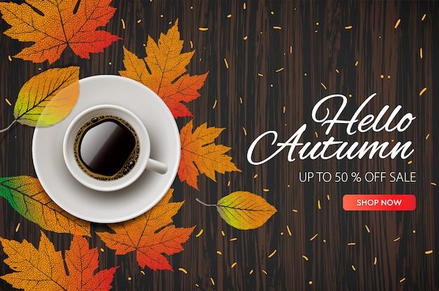 Witaj, jesieni. sezon jesień sprzedaż i rabaty banner, ilustracja. jesień, jesienne liście, gorąca, parująca filiżanka kawy.