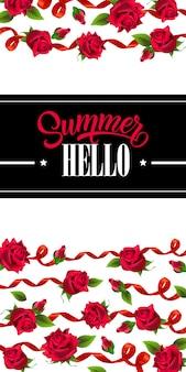 Witaj lato, baner z czerwonymi wstążkami i różami. tekst kaligraficzny na czarno