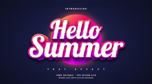 Witaj lato tekst w kolorowym stylu i realistycznym wytłoczonym efekcie. edytowalny efekt tekstowy