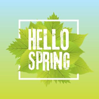Witaj wiosno. napis z ręcznie rysowane litery. szablon etykiety i transparentu z zielonymi liśćmi z ilustracji wektorowych ramki. tło gradientowe