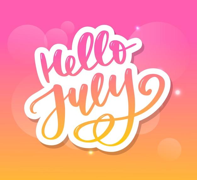 Witam drukowany napis w lipcu. lato minimalistyczna ilustracja. na białym tle kaligrafia
