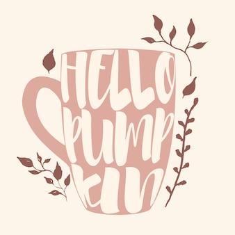 Witam dynia napis w filiżance kawy lub herbaty