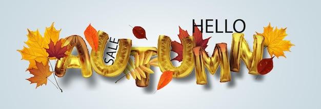 Witam jesień - jasny złoty napis. realistyczny plakat 3d. jesienna wyprzedaż. luksusowy baner reklamowy ze złotymi balonami foliowymi i sezonowymi opadającymi liśćmi.