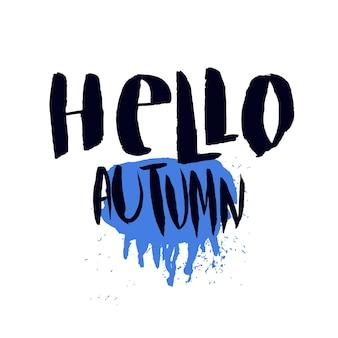 Witam jesień wydrukować z koncepcją deszczową pogodę. ręcznie rysowane wektor plakat, baner, karta z napisem.