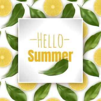 Witam lato, napis z cytrynami i liśćmi.