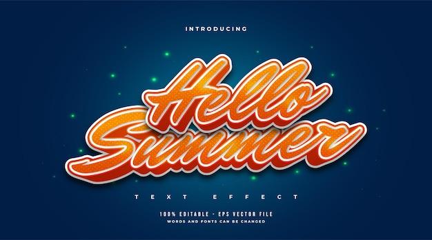 Witam lato tekst w pomarańczowym gradiencie z wytłoczonym efektem 3d. edytowalny efekt stylu tekstu