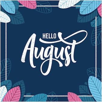 Witam sierpnia napis kwiatowy tło