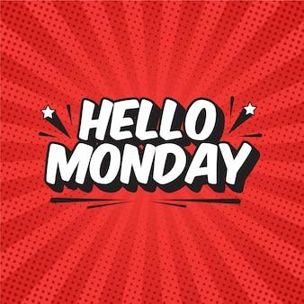 Witam w poniedziałek napis w stylu pop-art