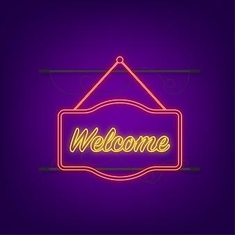 Witamy wiszący znak. zaloguj się do drzwi. neonowa ikona. ilustracja wektorowa.
