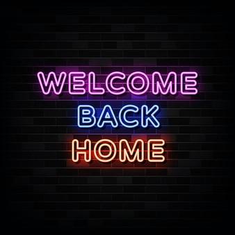 Witamy z powrotem w domu neonowy tekst, neonowy znak
