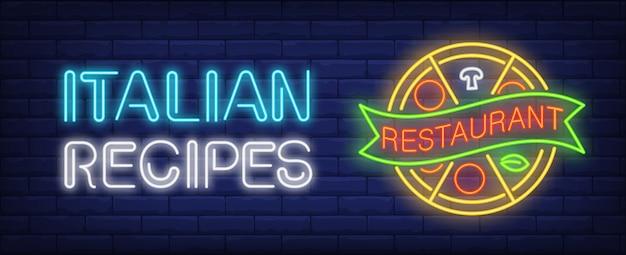 Włoskie receptury w restauracji neon znak. okrągły plasterki pizzy z przewijaniem.