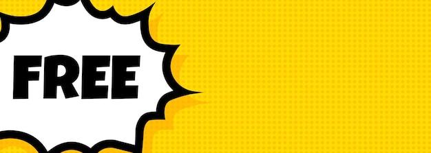 Wolna mowa bańka baner. komiks w stylu retro pop-artu. dla biznesu, marketingu i reklamy. wektor na na białym tle. eps 10.