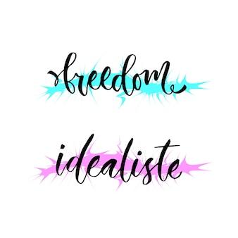 Wolność i idealiste holenderski idealista świata. inspirująca nowoczesna kaligrafia. projekt wektor wydruku koszulki