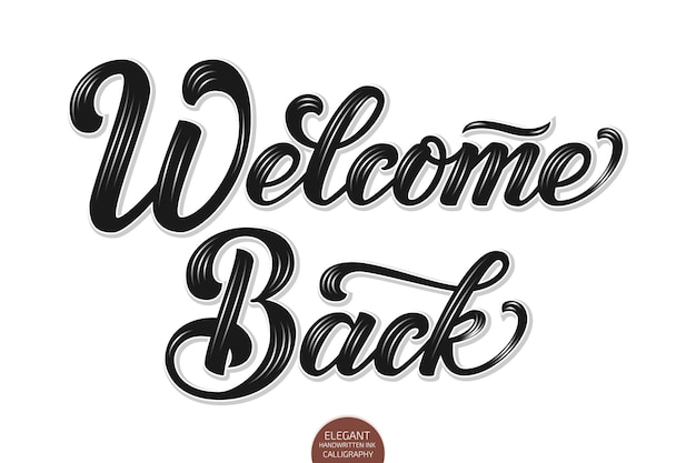 Wolumetryczne witamy z powrotem elegancka nowoczesna kaligrafia odręczna.