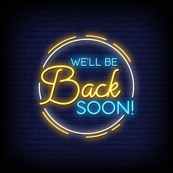 Wrócę wkrótce wkrótce neonowe znaki styl tekst wektor