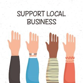 Wspieraj lokalną kampanię biznesową podnosząc ręce