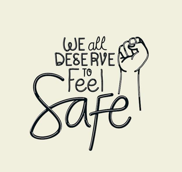 Wszyscy zasługujemy na to, aby poczuć bezpieczny tekst pięścią