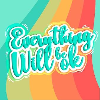 Wszystko będzie dobrze, napis koncepcji pozytywnej wyceny