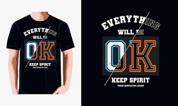 Wszystko będzie ok koszulka typografii premium wektorów