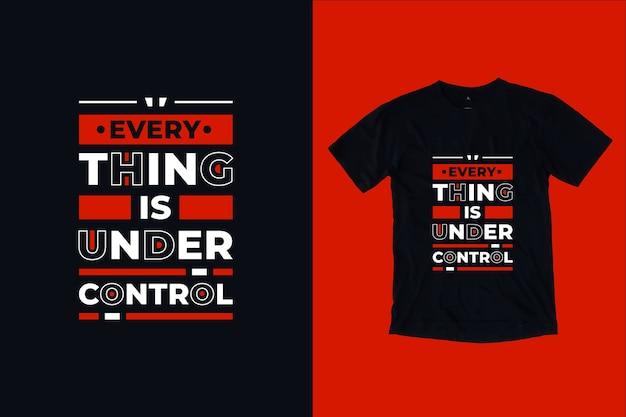 Wszystko jest pod kontrolą nowoczesny inspirujący projekt koszulki cytaty