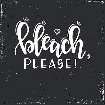 Wybielacz proszę ręcznie rysowana typografia