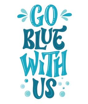 Wybierz się z nami na niebiesko - prosty ręcznie rysowany projekt ekologii.