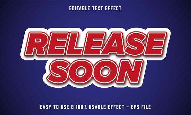 Wydanie wkrótce edytowalny efekt tekstowy