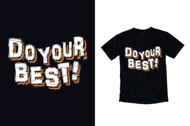 Wykonaj najlepszą typografię dla projektu koszulki