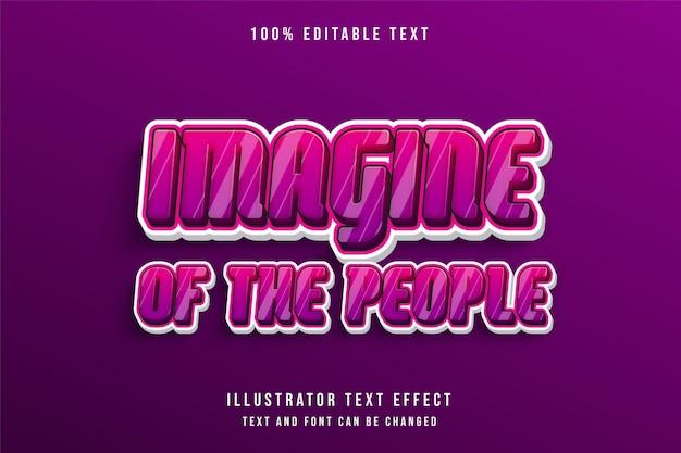 Wyobraź sobie ludzi, efekt edytowalnego tekstu 3d, różowa gradacja, magenta, ładny styl