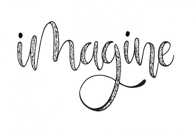 Wyobraź sobie ręcznie napis