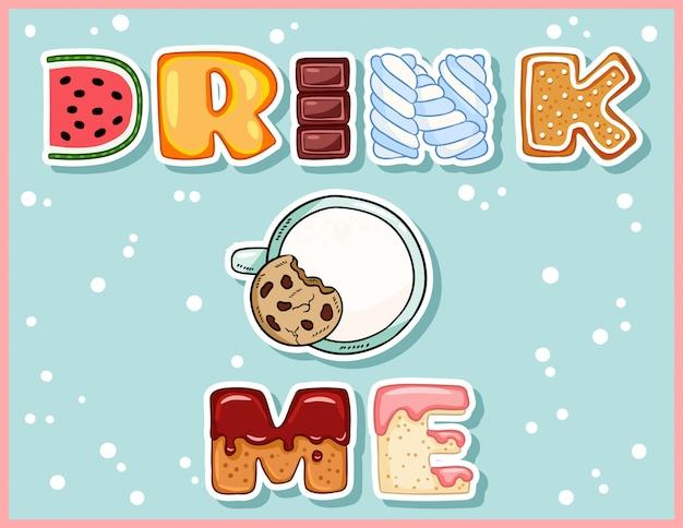 Wypij mi słodką zabawną pocztówkę z kubkiem mleka. śliczny kubek z kuszącą ulotką z napisem.