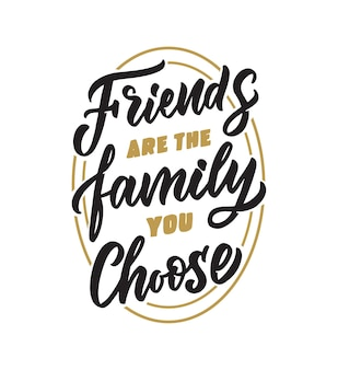 Wyrażenie z napisem przyjaciele to rodzina, którą wybierasz cytat retro na dzień szczęśliwej przyjaźni