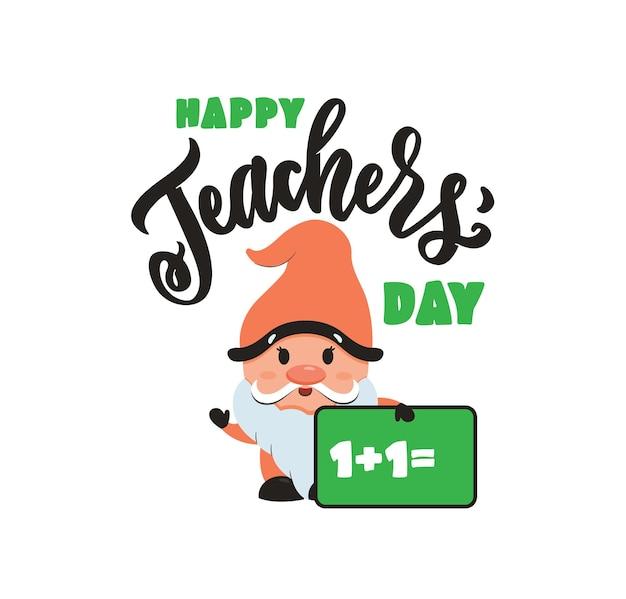 Wyrażenie z napisem szczęśliwy dzień nauczyciela z gnomem i tablicą jest dobre dla projektów dnia nauczyciela