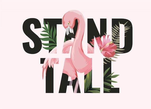 Wysoki wysoki slogan z flamingiem w lasowej ilustraci