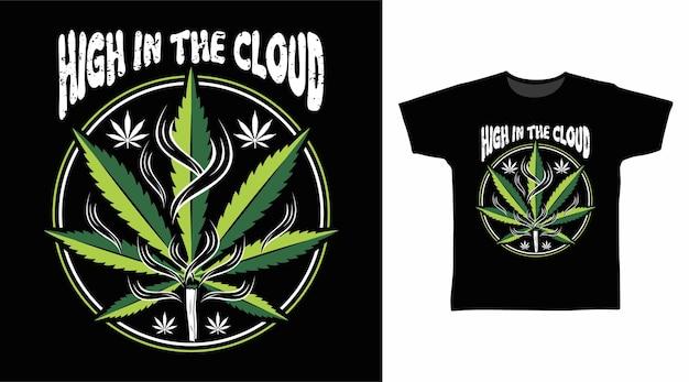 Wysoko w chmurze projekt koszulki z typografią konopi