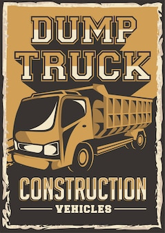 Wywrotka pojazd budowlany oznakowanie plakat retro rustykalny