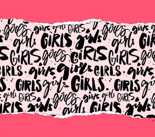 Wzór dziewczyny, tekstura tekstu odręcznego pod różowym rozdartym papierem. karta 8 marca, nadruk feministyczny.