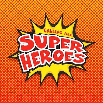 Wzywając wszystkich super heroes